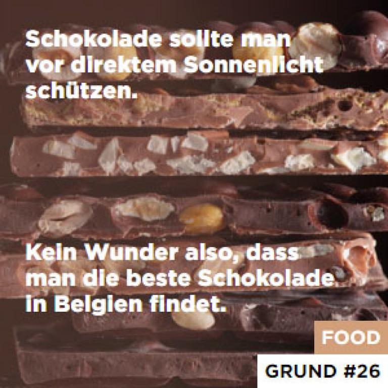 Schokolade sollte man vor direktem Sonnenlicht schützen. - Kein Wunder also, dass man die beste Schokolade in Belgien findet.